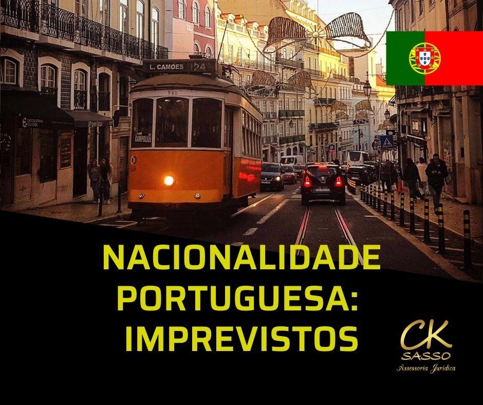 Nacionalidade portuguesa imprevistos