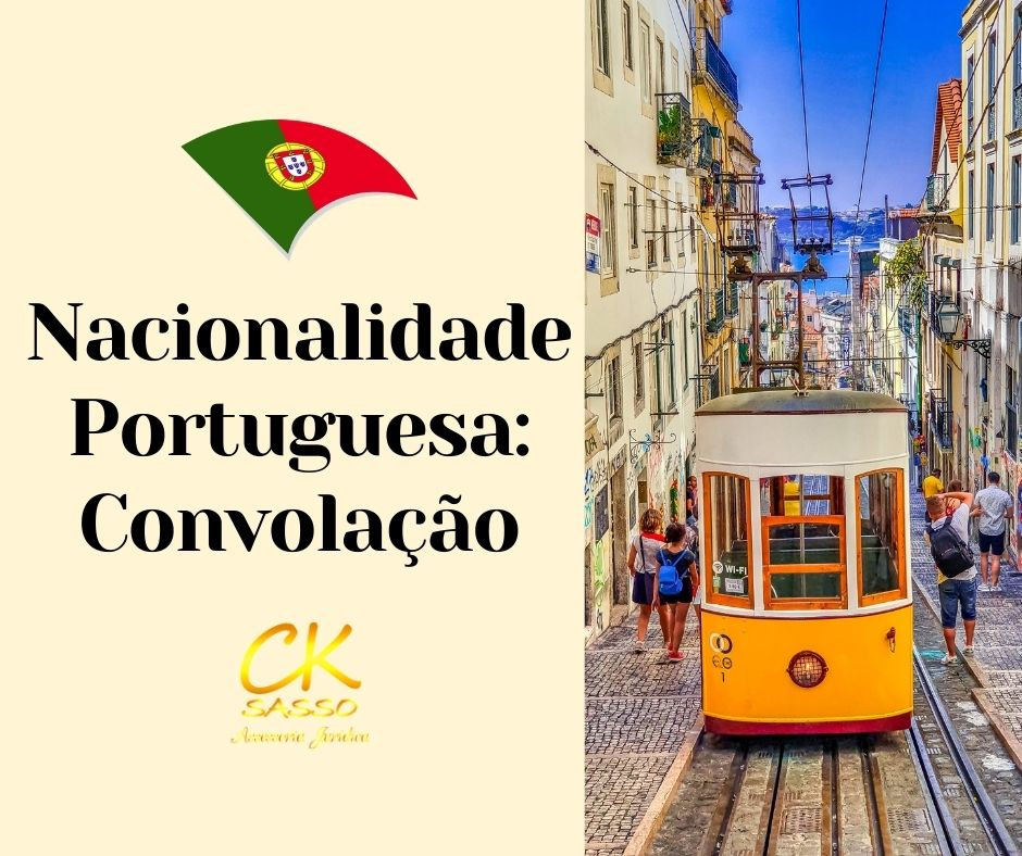 Nacionalidade Portuguesa Convolação