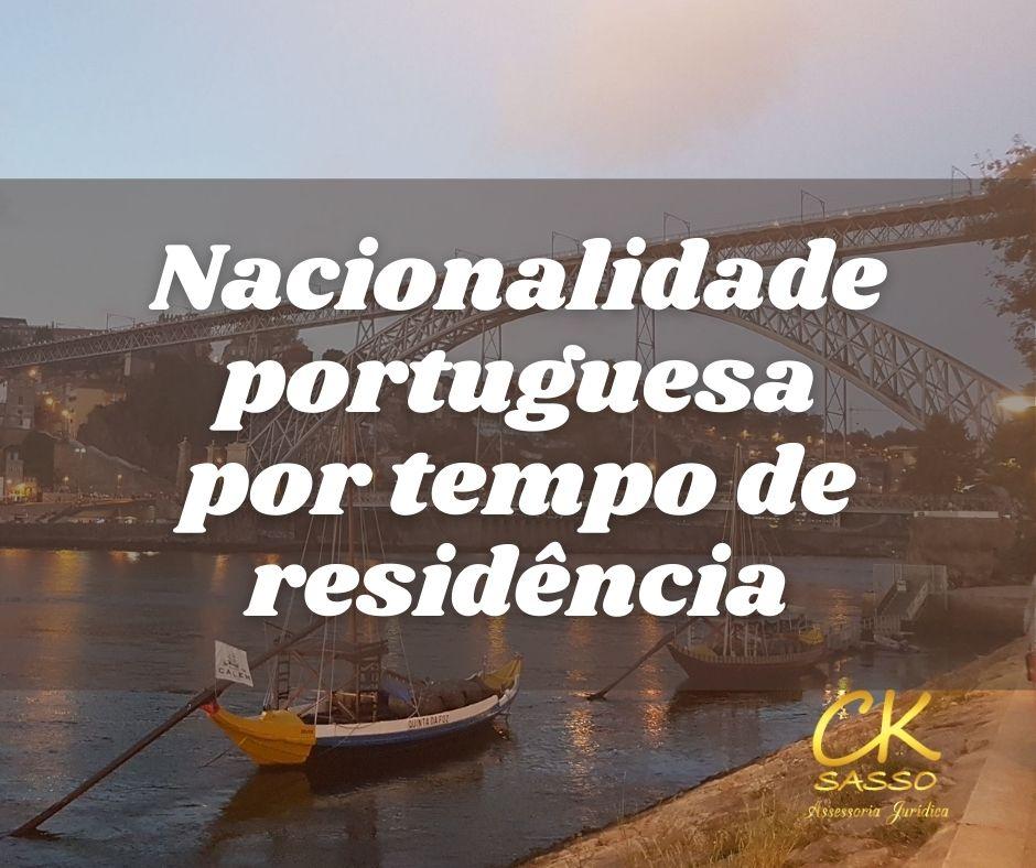 Nacionalidade portuguesa por tempo de residência