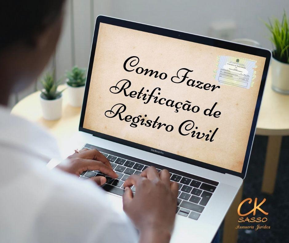 Como Fazer Retificação de Registro Civil