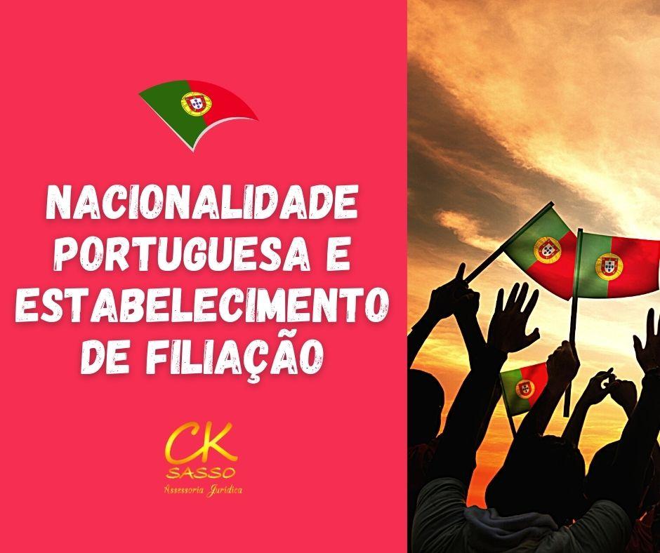 Nacionalidade Portuguesa e estabelecimento de filiação