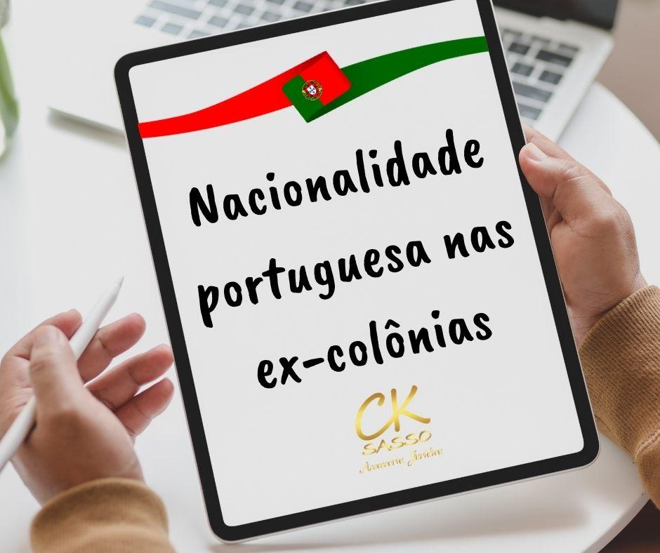Nacionalidade portuguesa nas ex-colônias