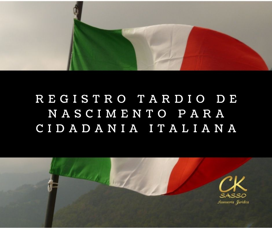 Registro Tardio de Nascimento para cidadania italiana