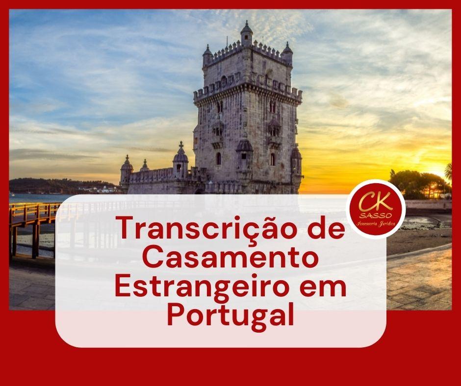Transcrição de Casamento Estrangeiro em Portugal