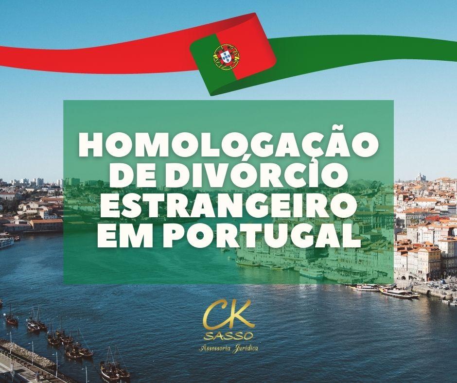 Homologação de divórcio estrangeiro em Portugal