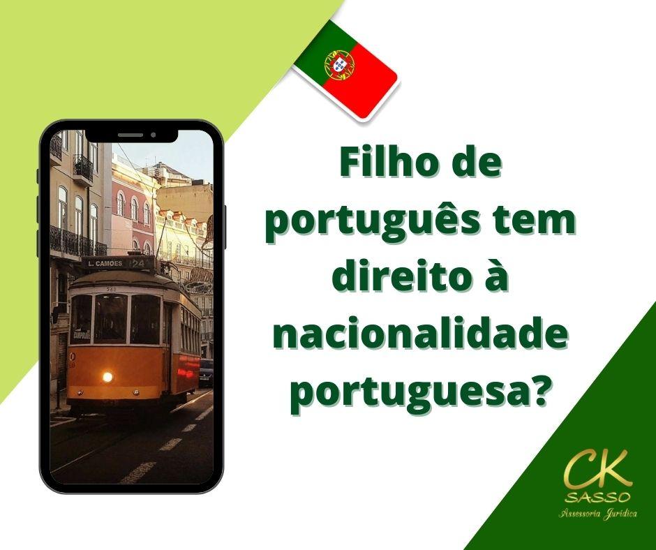 Filho de nacional português tem direito à nacionalidade portuguesa