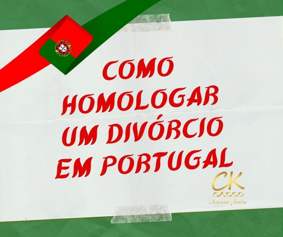 Como homologar um divórcio em Portugal