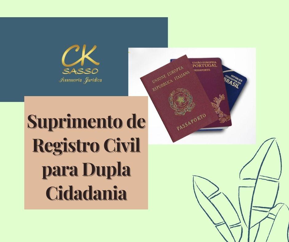 Suprimento de Registro Civil para Dupla Cidadania