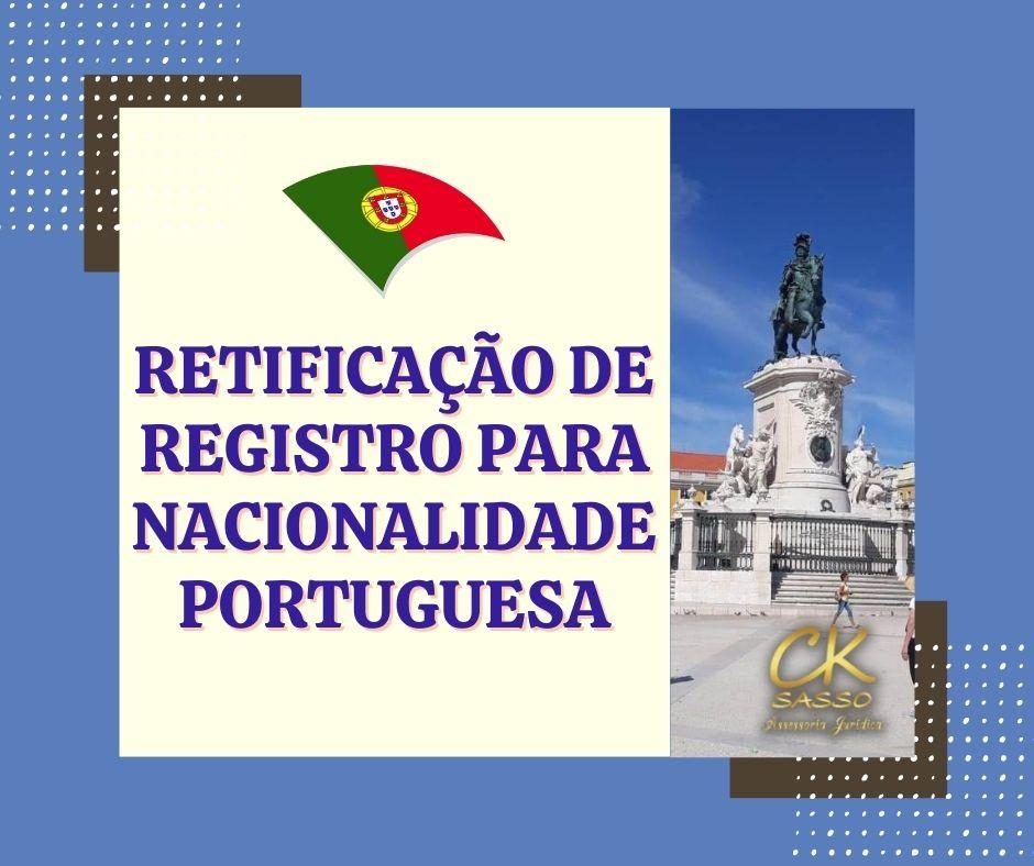 Retificação de Registro para nacionalidade portuguesa